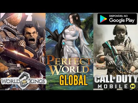 PERFECT WORLD MOBILE GLOBAL | CALL OF DUTY MOBILE PLAY STORE BRASIL WORLD OF KINGS GLOBAL WOW MOBILE