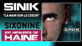 Sinik - 100 Mesures De Haine (Son Officiel)