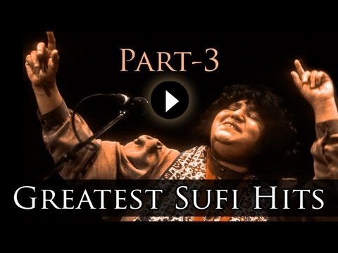 Best Of Sufi Songs Part 3 - Abida Parveen...