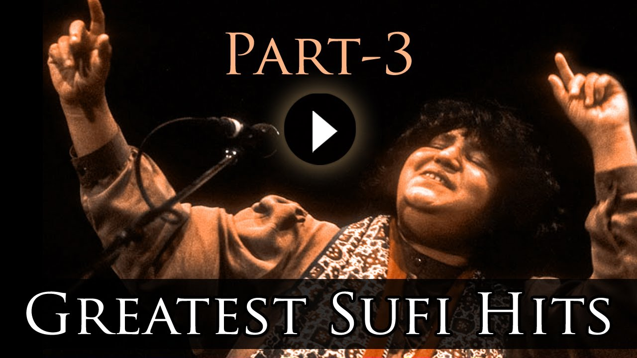 Best Of Sufi Songs Part 3