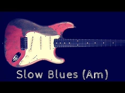 Slow Blues Jam | Sexy Guitar Backing Track - A Minor