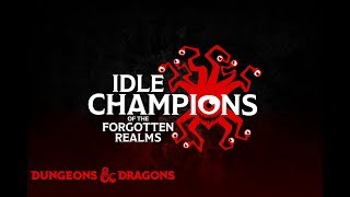 Idle Champions of the Forgotten Realms Episode 8