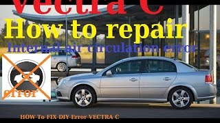 How to repair Opel-Vauxhall Vectra C air conditioner problem