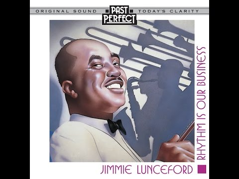 Jimmie Lunceford's Swing Band - Rhythm Is Our Business (Past Perfect) [Full Album]