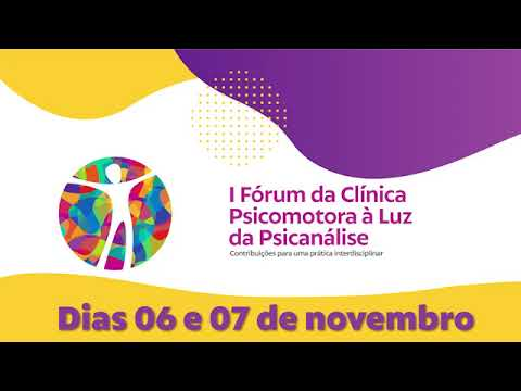 Inscreva-se no 1º Fórum da Clínica Psicomotora à luz da Psicanálise