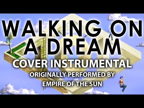 Walking On A Dream (Cover Instrumental) [In the Style of Empire of the Sun]
