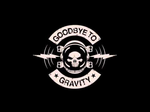 Goodbye To Gravity - Goodbye To Gravity [Self Titled] Full A
