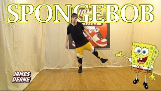 "How To Do The ""SpongeBob"" (Hip Hop Dance) 