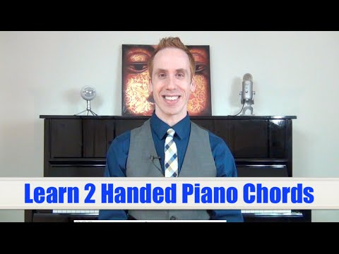 Playing Piano Chords With Both Hands Tutorial