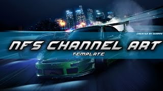 Need For Speed: 2015 Channel Art/Banner Template (Speed Art)