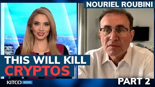Bitcoin will never be 'digital gold' and Central Bank Digital Currencies will kill cryptos - Roubini