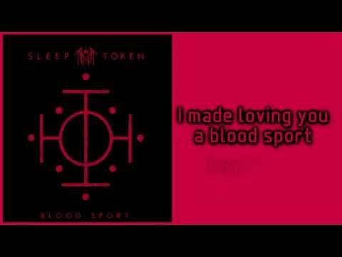 Sleep Token - Blood Sport [Lyrics On Screen]