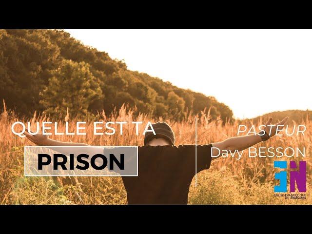 ''Quelle est ta prison'' Mardi 19 janvier