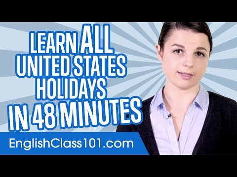Learn ALL United States Holidays in 48 Minutes | Learn American English