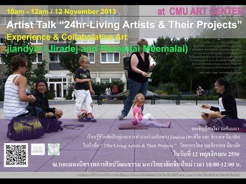 "Artist Talk ""24hr-Living Artists & Their Projects"" Experience & Collaborative art. jiandyin"