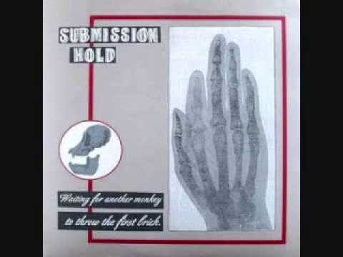 submission hold - waiting for another monkey to throw the first brick lp