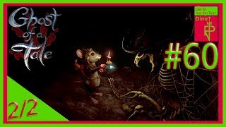 Let's Test DineT #60 Ghost of a Tale 2/2