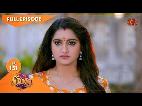 Thirumagal - Ep 131 | 31 March 2021 | Sun TV Serial | Tamil Serial