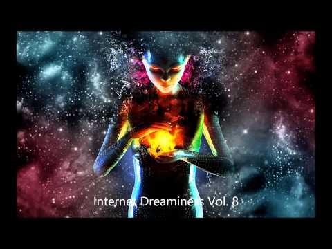 Internet Dreaminess Vol. 8 (Dreamstep & Liquid DnB Mix)