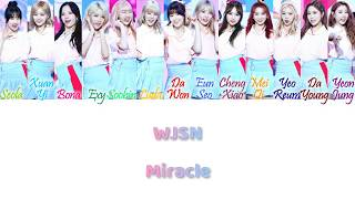 Cosmic Girls  Wjsn/우주소녀  - Miracle  기적 같은 아이  Han/rom/eng Color Coded Lyrics