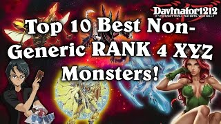 Top 10 Best Non-Generic Rank 4 XYZ Monsters in Yu-Gi-Oh!!!