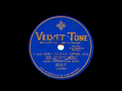 I Am Only Human After All by Hotel Pennsylvania Music, 1930