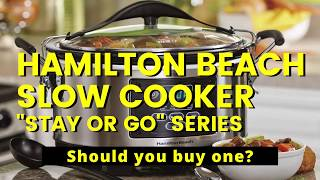 "Hamilton Beach Slow Cooker : Should you Buy One? [Quick Review]  ""Stay or Go"" Series of Slow cookers"