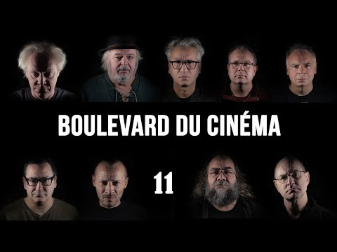 Boulevard du cinéma épisode 11