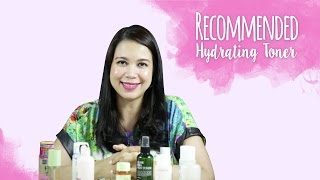 Recommended Hydrating Toners | Skin Care 101 thumbnail