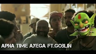 Apna Time Ayega Ft.Goblin - Clash Of Clans | Only Pro Can Do This