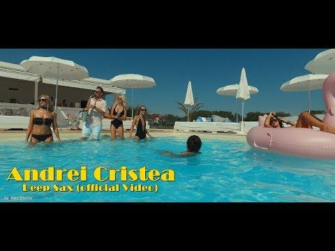 Andrei Cristea | Deep Sax (Official Video)