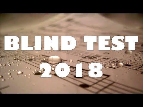 BLIND TEST 2018 (50 EXTRAITS)  - AVEC RÉPONSES