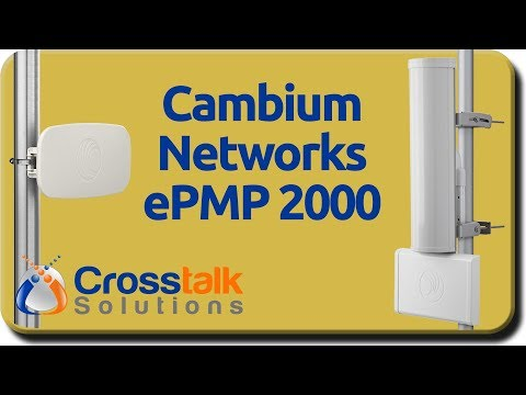Cambium Networks ePMP 2000 Overview (take 2)
