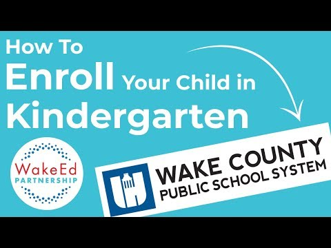 How to Enroll Your Child in Kindergarten - WakeEd Wednesdays 001