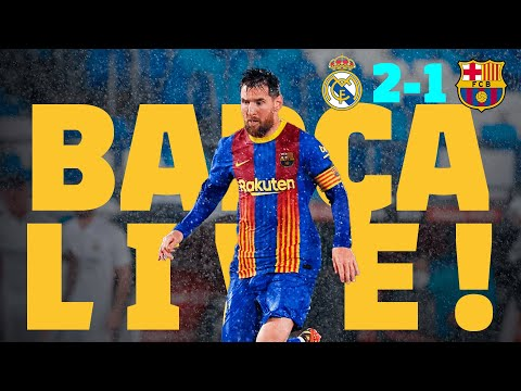 BARÇA LIVE: EL CLÁSICO from CUPRA GARAGE REAL MADRID 2 -1 BARÇA | Warm up & Match Center