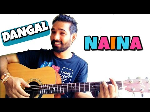 Naina Guitar Chords Lesson - Dangal