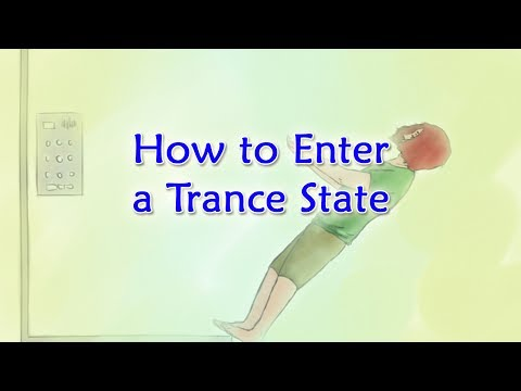 How to Enter a Trance State