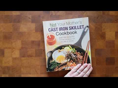 Flipping Through Not Your Mother's Cast Iron Skillet Cookbook