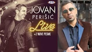 Jovan Perišić - A gde si ti još krv mi vri - (LIVE) - (Audio 2018)
