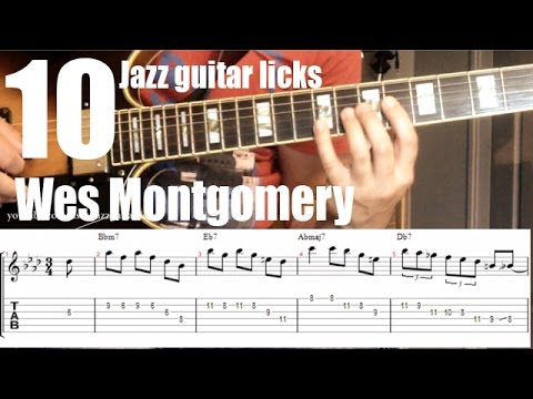 10 easy Wes Montgomery jazz guitar licks - Lesson with tabs