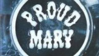 Watch Proud Mary Dont It All Look Ugly video