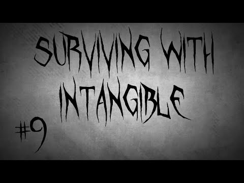 Surviving with Intangible #9 - Irus and the tempered Soulbone Spear
