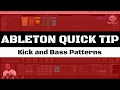 Ableton Quick Tip for Bass and Kick Patterns