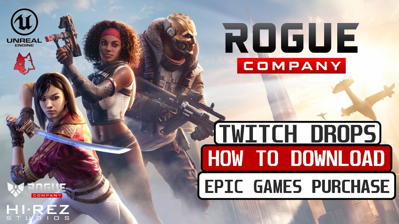 How To Install ROGUE COMPANY For Free With Twitch Drops | How To Purchase From Epic Games 2020