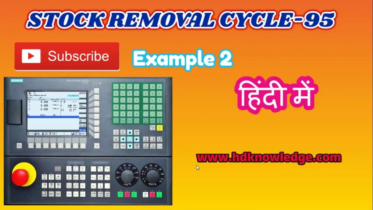 CNC TUTORIAL IN HINDI ( SINUMERIK STOCK REMOVAL CYCLE 95 EX 2)