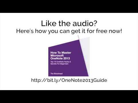 How To Master Microsoft OneNote 2013: Top 10 OneNote Hacks & Secrets for Beginners