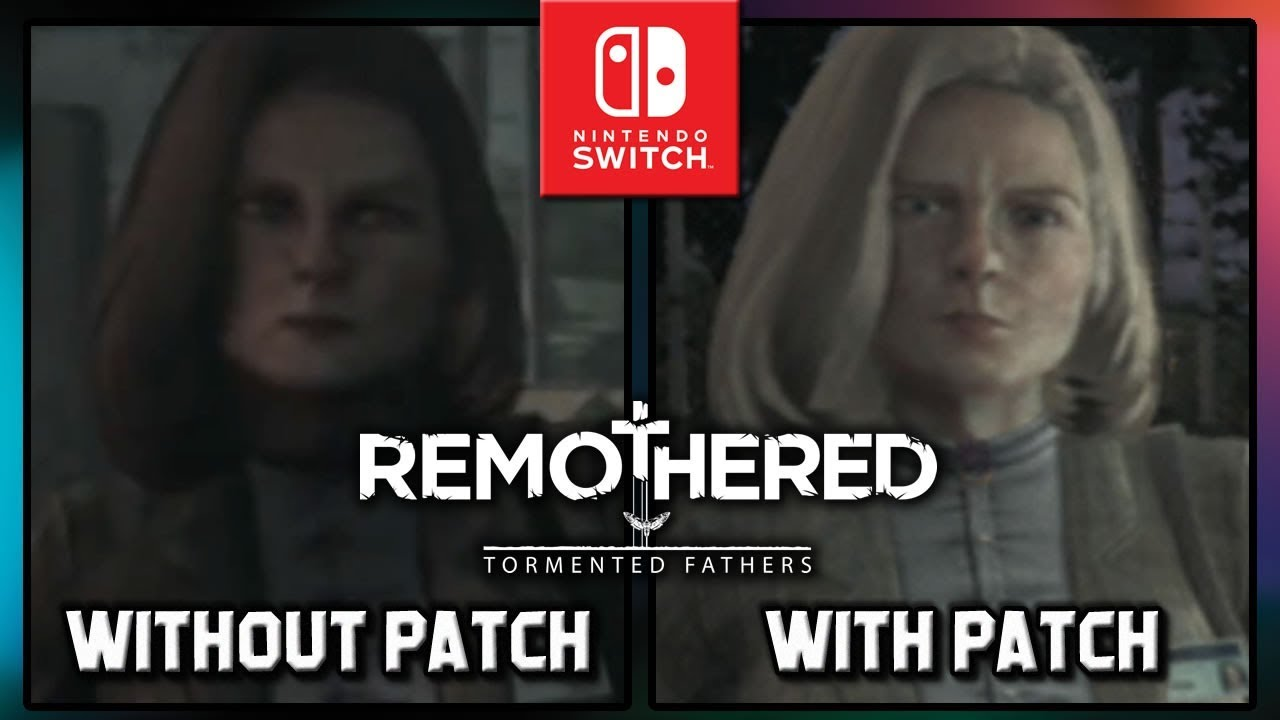Remothered: Tormented Fathers | Graphics Comparison With Patch on Nintendo Switch