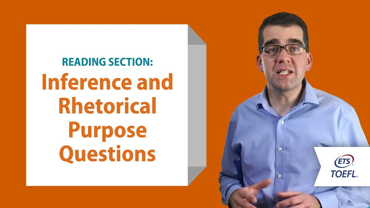 TOEFL® Reading Questions - Inference and Rhetorical Purpose│Inside the  TOEFL® Test