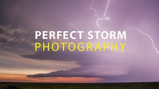 PHOTOGRAPHING THE PERFECT STORM - and ruining it!