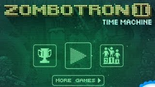 Zombotron 2 Time Machine Walkthrough